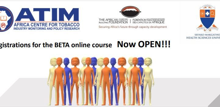 THE BUILDING EFFECTIVE TOBACCO CONTROL ADVOCATES IN AFRICA(BETA) PROJECT: CALL FOR APPLICATIONS FOR THE ONLINE TOBACCO INDUSTRY MONITORING COURSE